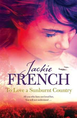 9781743099841 To Love a Sunburnt Country by Jackie French
