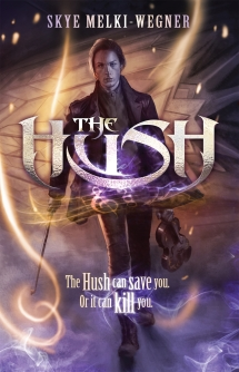 9780857985668 The Hush by Skye Melki-Wegner