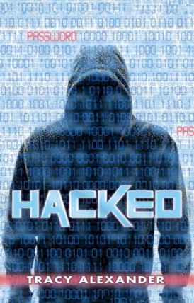 9781760152895 Hacked by Tracey Alexander