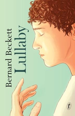 9781922182753 Lullaby by Bernard Beckett