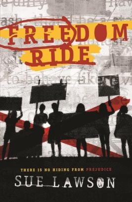 9781925126365 Freedom Ride by Sue Lawson