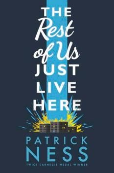 9781406331165 The Rest of Us Just Live Here by Patrick Ness