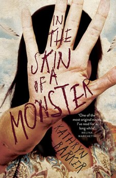 9781760111717 In the Skin of a Monster by Kathryn Barker