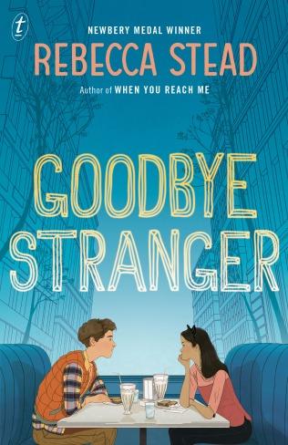 9781925240320 Goodbye Stranger by Rebecca Stead