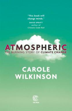 9781925126372 Atmospheric by Carole Wilkinson