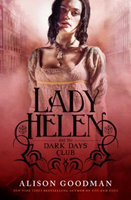 9780732296094 Lady Helen and the Dark Days Club by Alison Goodman