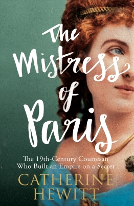 9781785780035 The Mistress of Paris by Catherine Hewitt