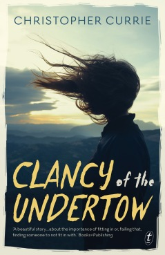 9781925240405 Clancy of the Undertow by Christopher Currie