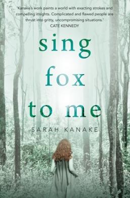 9781922213679 Sing Fox to Me by Sarah Kanake