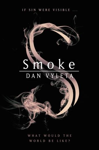 9780297609933 Smoke by Dan Vyleta