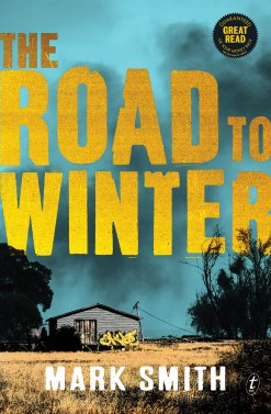 9781925355123 The Road to Winter by Mark Smith