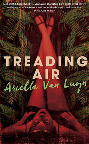 9781925344011-treading-air-by-ariella-van-luyn