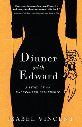 9781925475227-dinner-with-edward-by-isabel-vincent